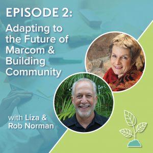 Mindful School Marketing: Liza and Rob Norman