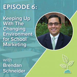 Mindful School Marketing Episode 6 Brendan Schneider